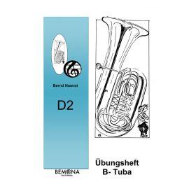 D2 Übungsheft für Querflöte, Posaune, Saxophon, Klarinette, Trompete & Tenorhorn, B-Tuba und Waldhorn