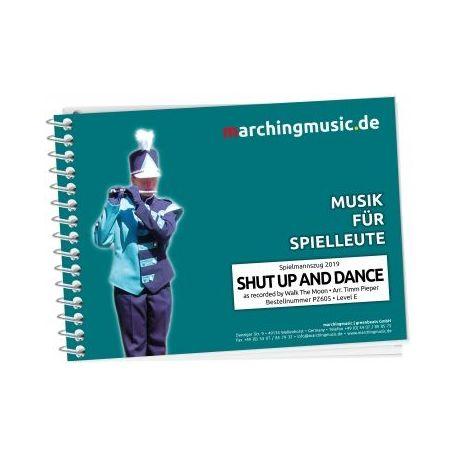 SHUT UP AND DANCE für Spielmannszug